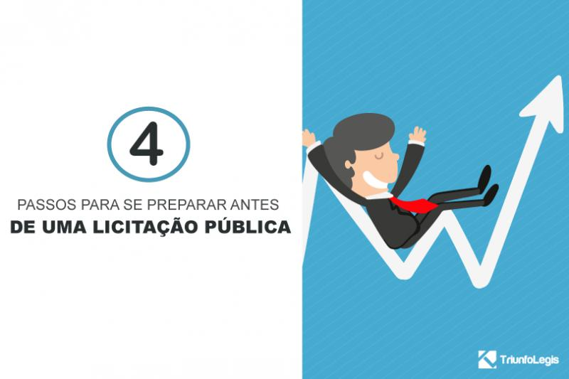 4 passos para se preparar antes de uma licitação pública