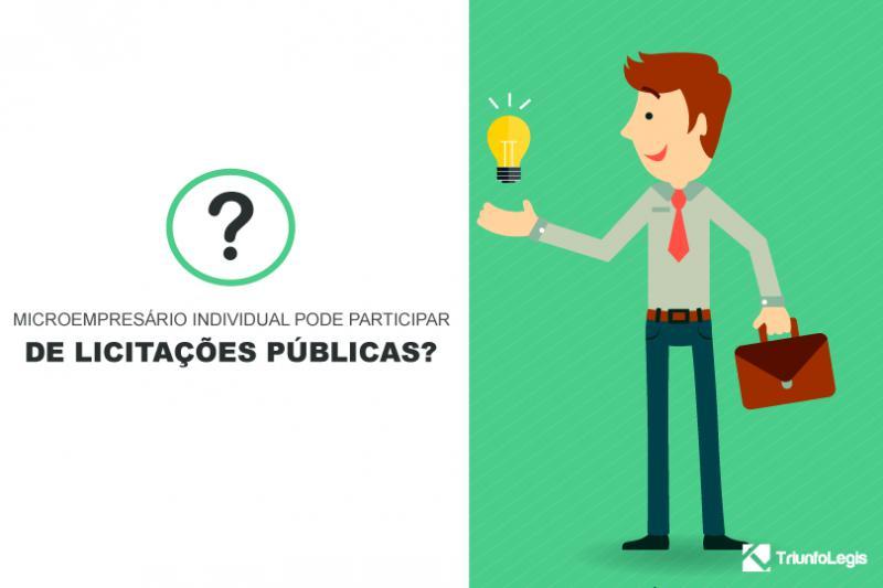 Microempresário Individual pode participar de licitações públicas?